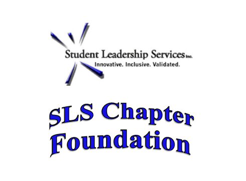 SLS Chapter Foundation - Student Leadership Services